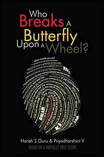 9789384391966: Who Breaks a Butterfly upon a Wheel?