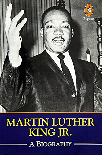 Martin Luther King, Jr.: A Biography: Kaushal K. Goyal