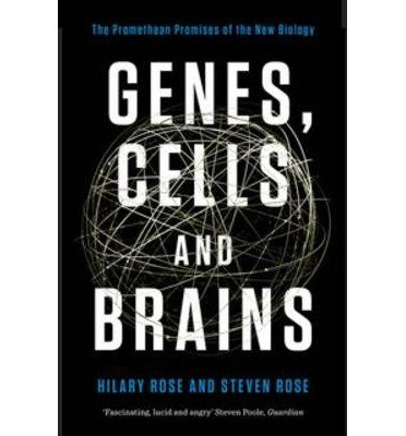 9789384463472: [(Genes, Cells and Brains: The Promethean Promises of the New Biology)] [Author: Hilary Rose] published on (April, 2014)