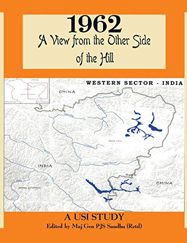 1962: A View from the Other Side of the Hill: Sandhu, P. J. S.