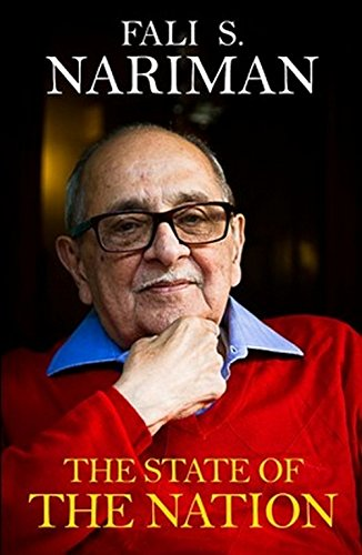 The State of the Nation: In Context: Nariman, Fali S.