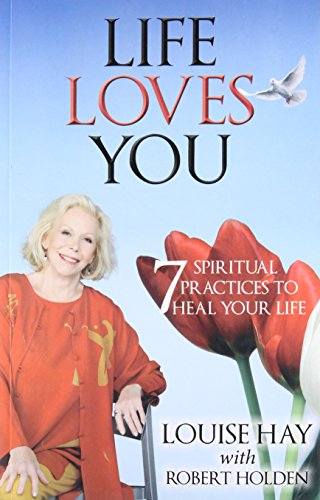 9789384544768: LIFE LOVES YOU: 7 Spiritual Practices to Heal Your Life
