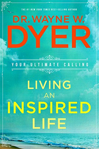9789384544973: LIVING AN INSPIRED LIFE: Your Ultimate Calling