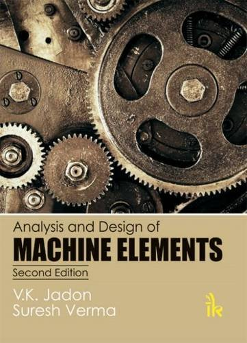 9789384588106: Analysis and Design of Machine Elements(Second Edition)