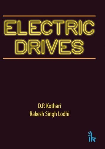 Electric Drives: Rakesh Singh Lodhi