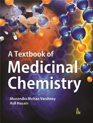 9789384588274: A Textbook of Medicinal Chemistry