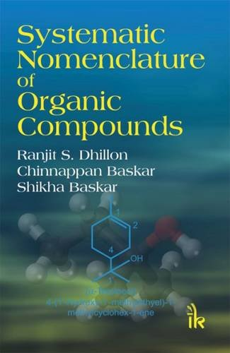 9789384588281: Systematic Nomenclature of Organic Compounds
