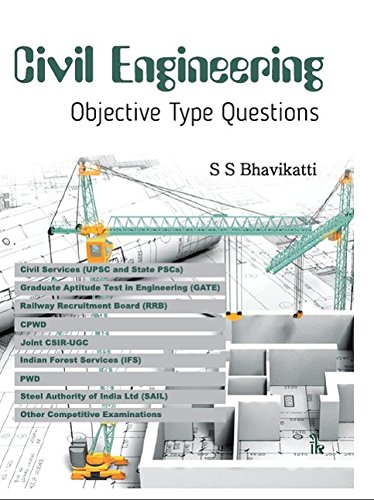 Civil Engineering Objective Type Questions: Bhavikatti S.S.