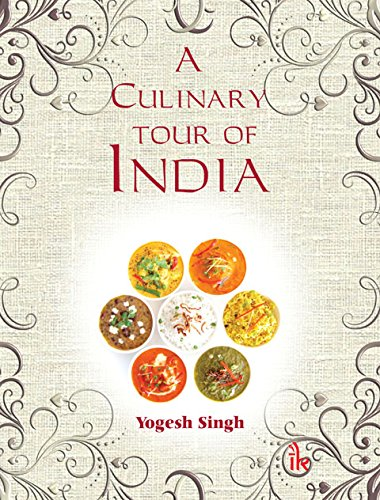 9789384588489: A Culinary Tour of India