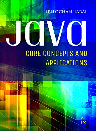 9789384588830: JAVA: Core Concepts and Applications
