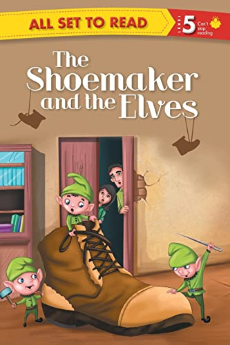 9789384625146: ALL SET TO READ LEVEL- 5 THE SHOEMAKER AND THE ELVES
