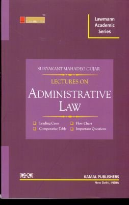 Lectures on Administrative Law: Suryakant Mahadeo Gujar