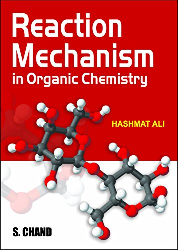9789384857363: Reaction Mechanism in Organic Chemistry