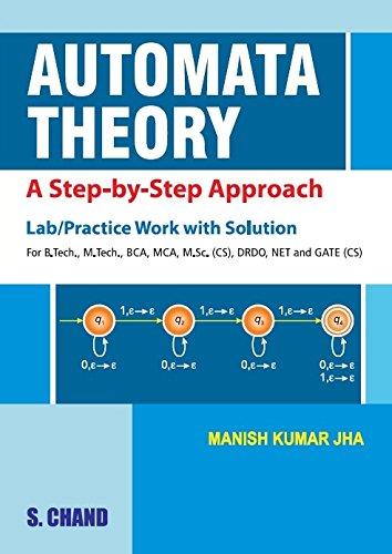 Automata Theory : A Step-by-Step Approach: Jha Manish Kumar