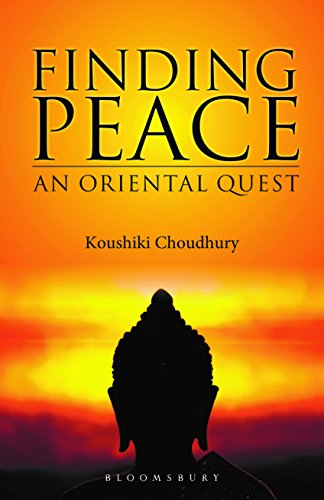 9789384898328: Finding Peace: An Oriental Quest