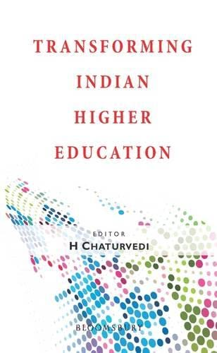 Transforming India Higher Eduction