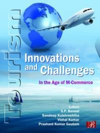 Innovations and Challenges: In The Age of: S. P. Bansal,