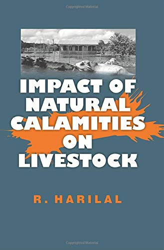 9789385055300: Impact of Natural Calamities on Livestock