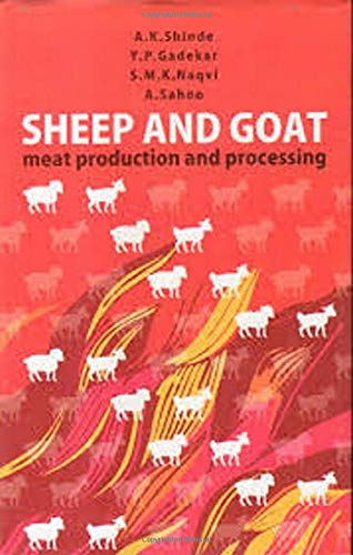 Sheep and Goat : Meat Production and: edited by A.K.