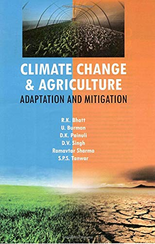 Climate Change and Agriculture: Adaptation and Mitigation: edited by R.