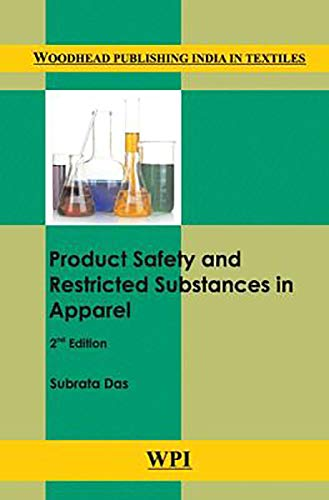 9789385059155: Product Safety and Restricted Substances in Apparel (Woodhead Publishing India in Textiles)