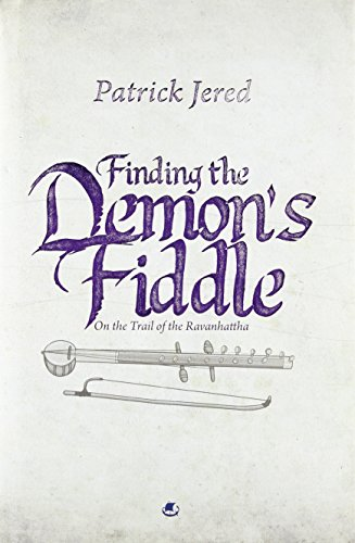 Finding the Demon's Fiddle: On the Trail: Patrick Jered