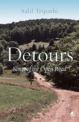 Detours: Songs of the Open Road: Salil Tripathi