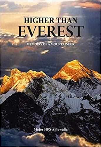 9789385285264: HIGHER THAN EVEREST: MEMOIRS OF A MOUNTAINEER