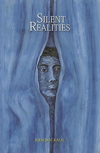 Silent Realities: Ranjan Kaul