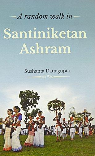 A RANDOM WALK IN SANTINIKETAN ASHRAM: SUSHANTA DATTAGUPTA