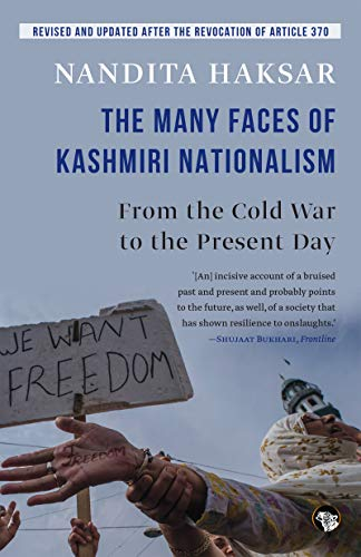 9789385288180: The Many Faces of Kashmiri Nationalism : From the Cold War to the Present Day