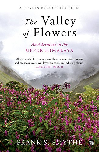 9789385288418: The Valley of Flowers : An Adventure in the Upper Himalaya
