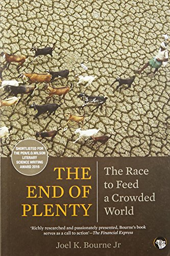 9789385288838: The End of Plenty : The Race to Feed a Crowded World
