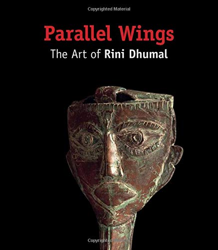 Parallel Wings: The Art of Rini Dhumal: Anil Dharker