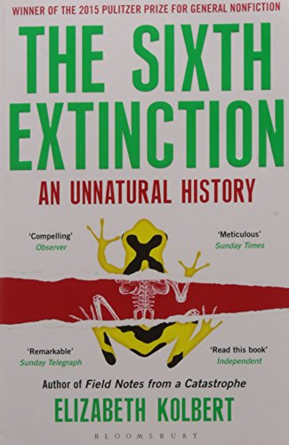 9789385436024: Bloomsbury India The Sixth Extinction: An Unnatural History