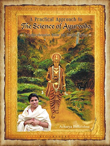 9789385436239: A Practical Approach to the Science of Ayurveda : A Comprehensive Guide for Healthy Living