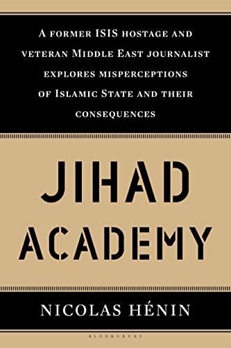 Jihad Academy: Nicolas Henin