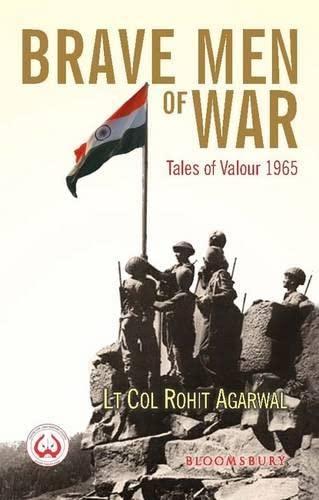 Brave Men of War: Lt Col Rohit