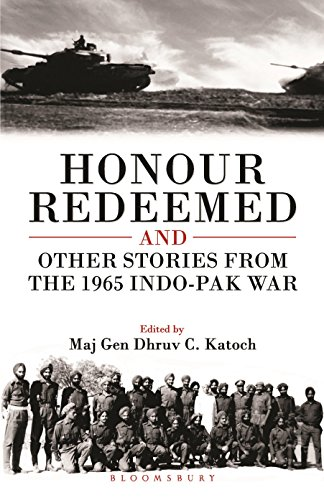Honour Redeemed: And Other Stories from the: Maj Gen Dhruv
