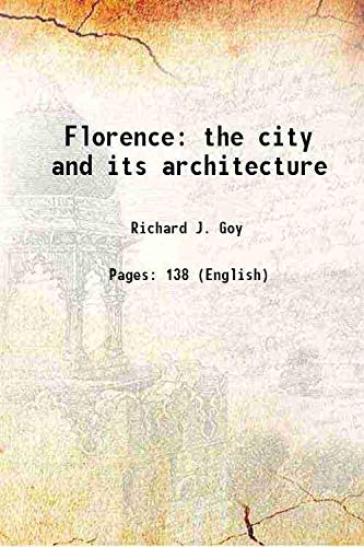 9789385483660: Florence the city and its architecture 1857 [Hardcover]