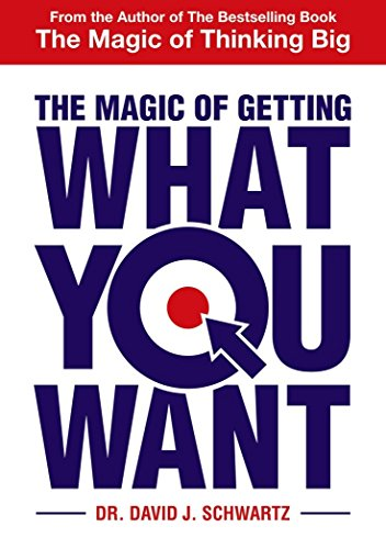 9789385492433: The Magic Of Getting What You Want