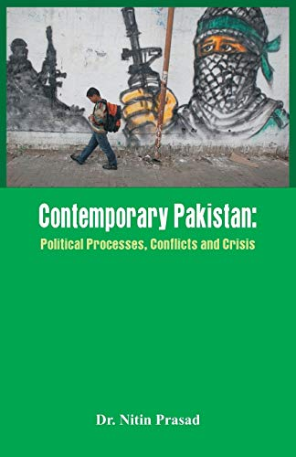 9789385505270: Contemporary Pakistan: Political System, Military and Changing Scenario