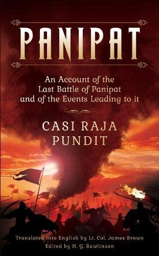 Panipat: An Account of the Last Battle: Casi Raja Pundit
