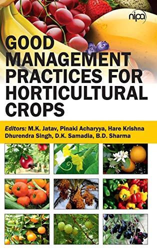 Good Management Practices for Horticultural Crops: edited by M.K.