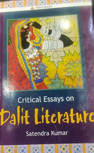 Critical Essays on Dalit Literature: Satendra Kumar