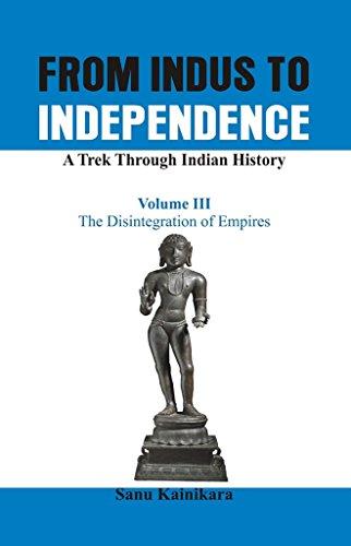 3: From Indus to Independence - A: Kainikara, Dr Sanu