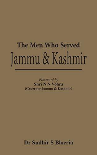 9789385563270: The Men Who Served Jammu & Kashmir