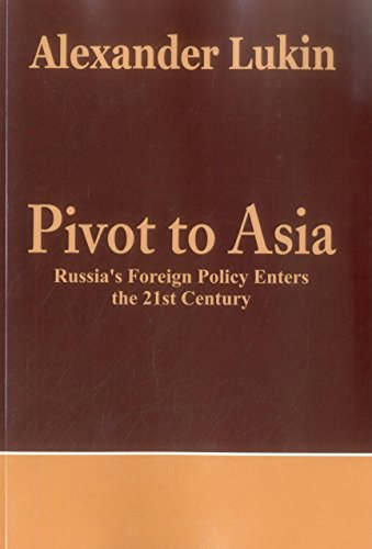 9789385563447: Pivot To Asia: Russia's Foreign Policy Enters the 21st Century