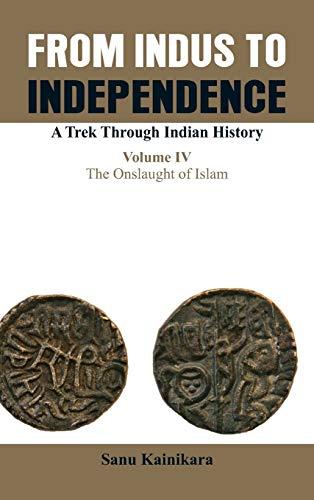 4: From Indus to Independence- A Trek: Kainikara, Dr Sanu