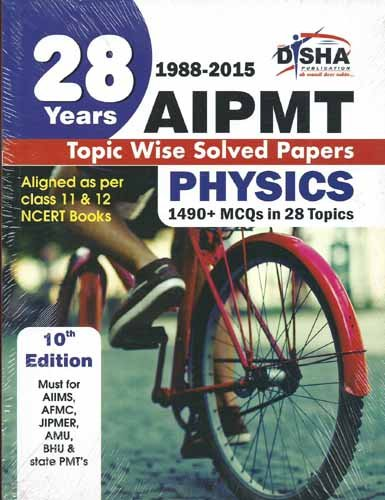 9789385576072: 28 Years CBSE-AIPMT Topic wise Solved Papers PHYSICS (1988 - 2015) 10th Edition